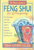 Western Guide to Feng Shui for Prosperity True Accounts of People Who Have Applied Essential...