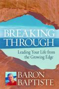 Breakthough Experience A Revolutionary New Approach to Personal Transformation