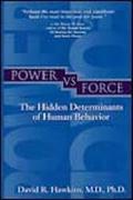 Power Vs. Force The Hidden Determinants of Human Behavior