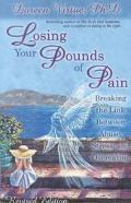 Losing Your Pounds of Pain Breaking the Link Between Abuse, Stress, and Overeating