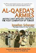Al-Qaeda's Armies Middle East Affiliate Groups, Ungoverned Territories & the Next Generation...