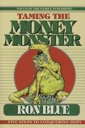 Taming the Money Monster: Five Steps to Conquering Debt