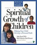 Parent's Guide to the Spiritual Development of Children