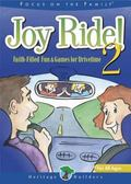 Joy Ride Faith-Filled Fun & Games for Drivetime