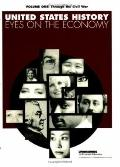 United States History: Eyes on the Economy - Through the Civil War