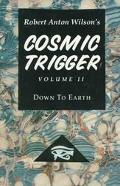 Cosmic Trigger Down to Earth