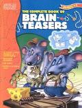 Complete Book of Brain Teasers Grades 3-5