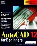 AutoCAD Release 12 for Beginners - Jim Boyce - Paperback