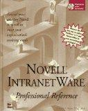 Novell Intranetware Professional Reference