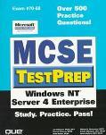 McSe Testprep Exam # 70-68 Windows Nt Server 4 Enterprise