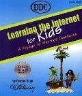 Learning the Internet for Kids A Voyage to Internet Treasures