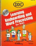 Learning Keyboarding and Word Processing for Kids