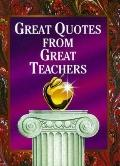 Great Quotes from Great Teachers