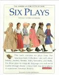 Six Plays for Girls and Boys to Perform Teacher's Guide and Scripts