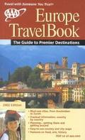 AAA Europe Travelbook 2002 The Guide to Premier Destinations