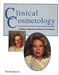 Clinical Cosmetology A Medical Approach to Esthetics Procedures