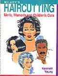 Milady's Hair Cutting: A Technical Guide: Men's, Women's, and Children's Cuts - Kenneth Youn...