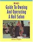 Milady's Guide to Owning and Operating a Nail Salon