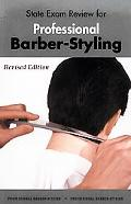 State Exam Review for Professional Barber-Styling State Exam Review
