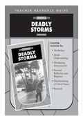 Deadly Storms Teacher's Resource Guide