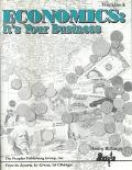Economics: It's Your Business Workbook