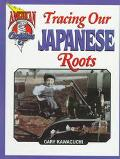 Tracing Our Japanese Roots