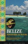 Belize: Adventures in Nature