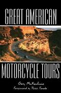 Great American Motorcycle Tours - Gary McKechnie - Paperback