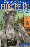 Rick Steves' Europe 101: History and Art for the Traveler