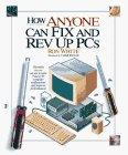 How Anyone Can Fix and Rev Up PCs (How It Works)