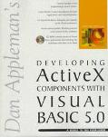 Dan Appleman's Developing Activex Components with Visual Basic 5.0