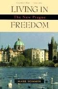 Living in Freedom The New Prague