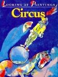 Circus: Looking at Paintings