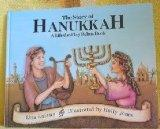 The Story of Hanukkah: A Lift-The-Flap Rebus Book