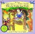 Snow White and the Seven Dwarfs Whistle while You Work: A Musical Pop-up Book
