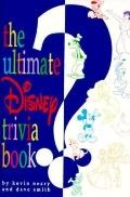 Ultimate Disney Trivia Book