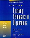Improving Performance In Organizations 11 Case Studies From The Real World Of Training