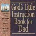 God's Little Instruction Book for Dad: Special Gift Edition - Honor Books - Hardcover