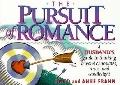 Pursuit of Romance A Husband's Guide to Thinking Beyond Chocolate, Roses and Candlelight