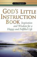 God's Little Instruction Book Inspirational on How to Live a Happy and Fulfilled Life