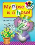My Nose Is a Hose! - Kent Salisbury - Hardcover - POP-UP