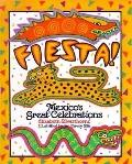 Fiesta!: Mexico's Great Celebrations - Elizabeth Silverthorne - Library Binding
