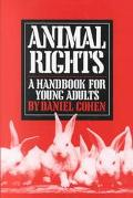 Animal Rights A Handbook for Young Adults