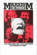Marxism in Power The Rise and Fall of a Doctrine