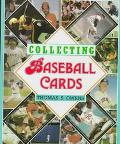 Collecting Baseball Cards - Tom S. Owens - Hardcover