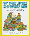 Young Author's Do-It-Yourself Book: How to Write, Illustrate, and Produce Your Own Book - Ka...