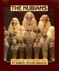 The Nubians: People of the Ancient Nile