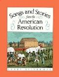 Songs and Stories from the American Revolution - Jerry Silverman - Hardcover