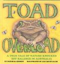 Toad Overload: A True Tale of Nature Knocked off Balance in Australia