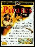Pirates: The Story of Buccaneers, Brigands, Corsairs and Their Piracy on the High Seas from ...